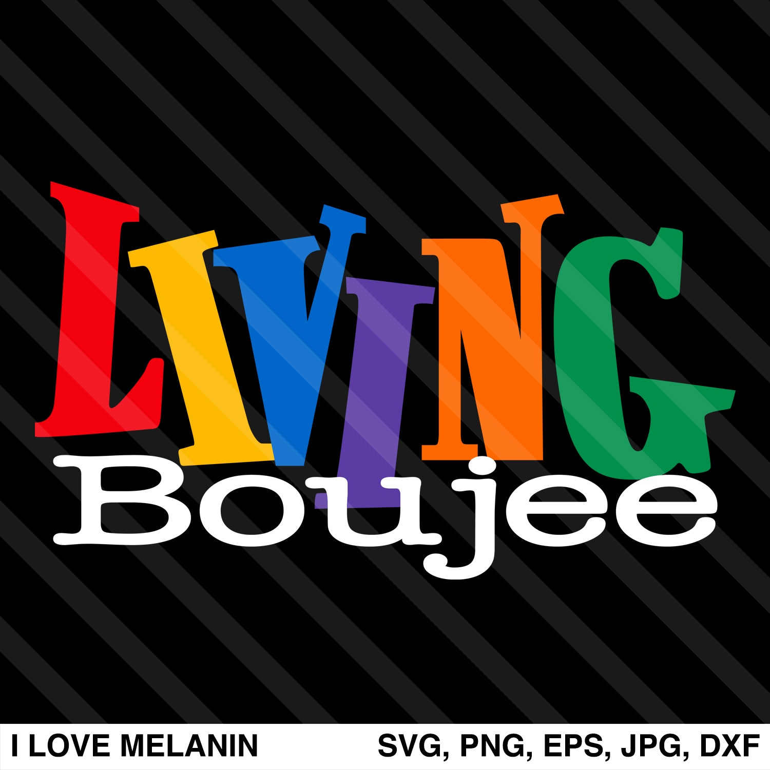 Living Boujee SVG