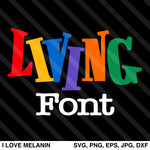 Living Single Font SVG