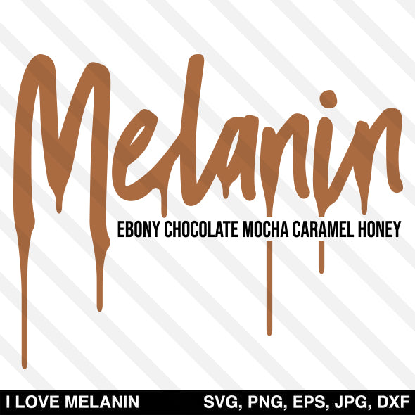 Melanin Ebony Chocolate Mocha Caramel Honey SVG