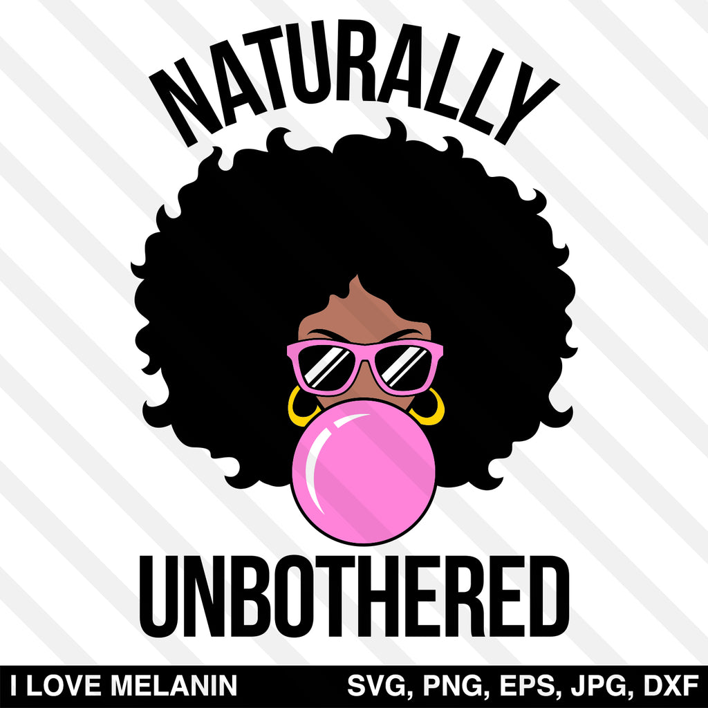 Naturally Unbothered Afro Woman SVG
