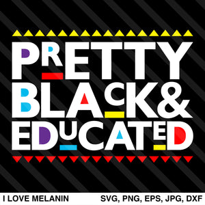 Pretty Black And Educated SVG