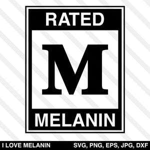Rated M Melanin SVG