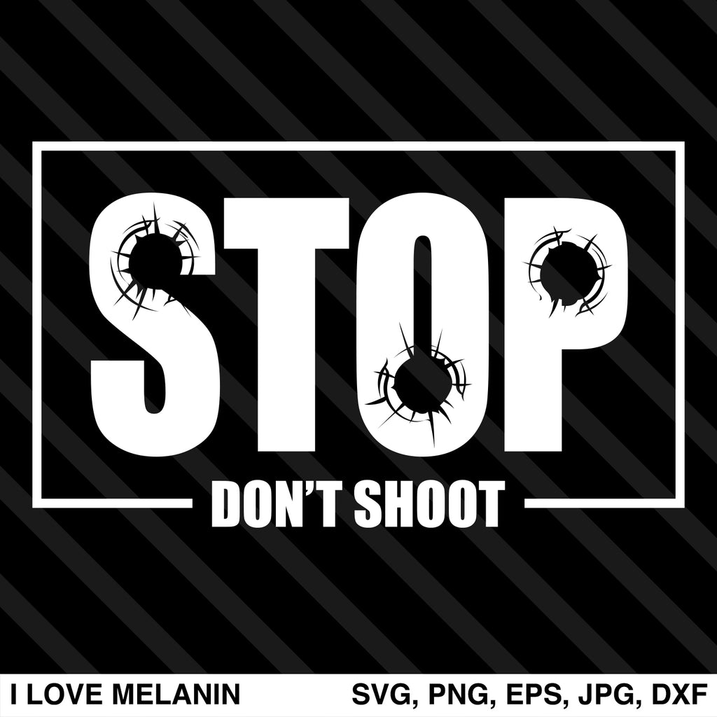 Stop Don't Shoot SVG