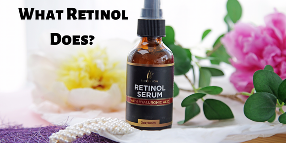 WHAT RETINOL DOES