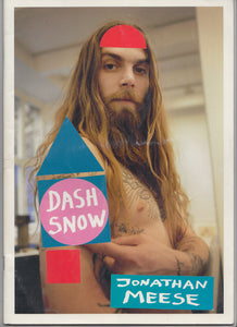 DASH SNOW BY JONATHAN MEESE