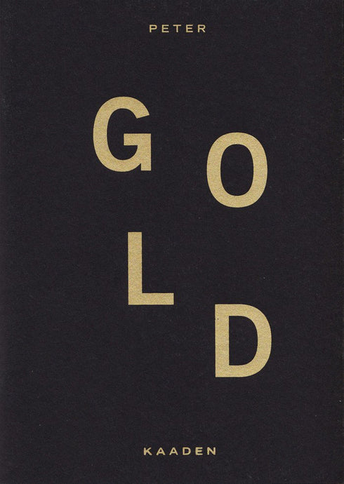 GOLD BY PETER KAADEN