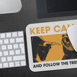 Mousepad - Follow the trend