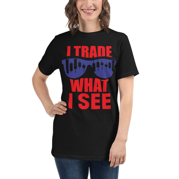 Organic T-Shirt / Trade What I See