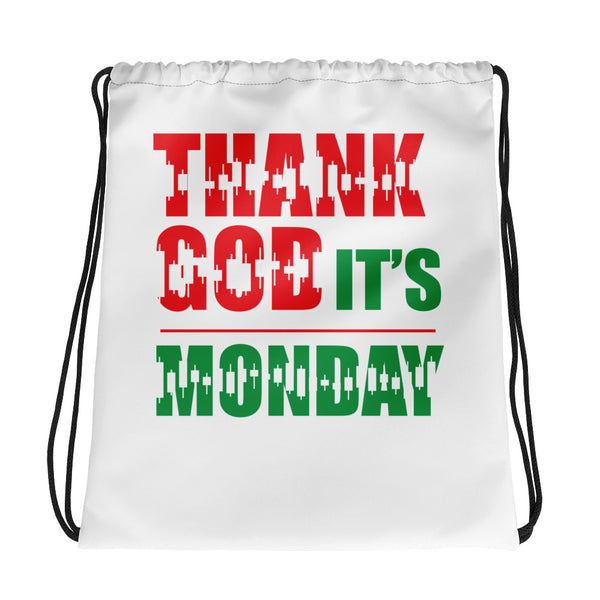 Drawstring bag - Thank God It's Monday