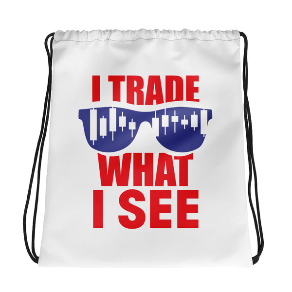 Drawstring bag - Trade What I See