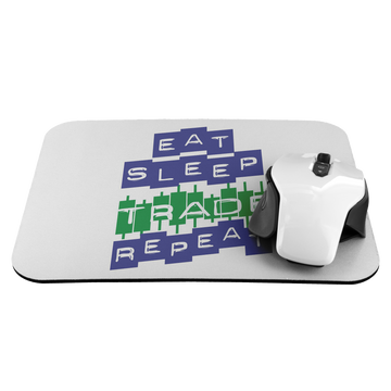 Mousepad - Eat Sleep Trade Repeat