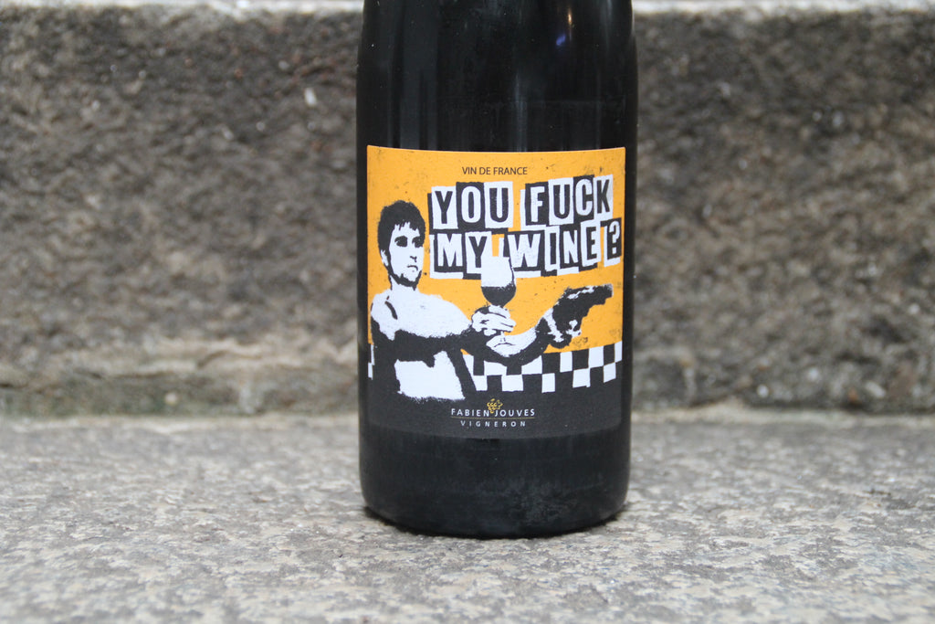 You F*** My Wine 2018 - Fabien Jouves