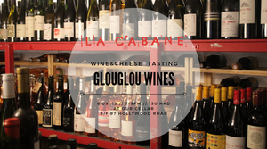 Glouglou Wines - wine & cheese tasting - 6.9.19