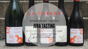 Jura Tasting - wine & cheese tasting - 18.10.19 - SOLD OUT