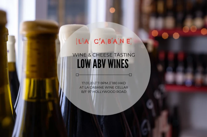 Dry Month? Low ABV Wines Instead - wine & cheese tasting - 17.1.20