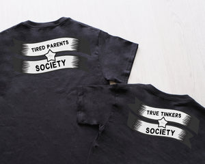 Adults Tired Parents Society TShirt