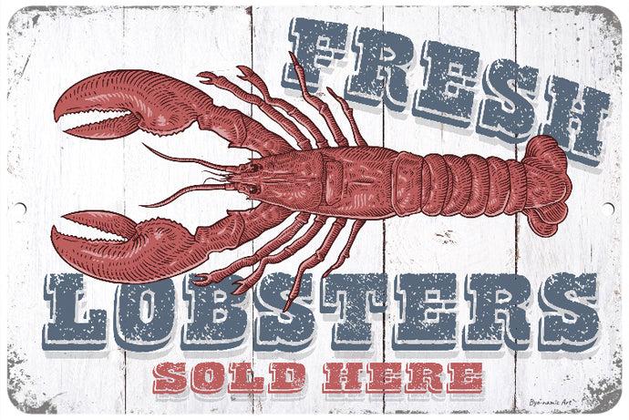 Fresh Lobsters Sold Here Sign