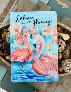 Dyenamic Art Beach Metal Sign - Lightweight Decorative Sign for Indoor/Outdoor - Embrace Your Inner Flamingo Sign with Glossy Finish - Pre-Drilled Holes for Easy Mounting - Made in USA