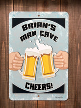Load image into Gallery viewer, Dyenamic Art Personalized Man Cave Cheers Sign - Lightweight Funny Bar Metal Sign - Decorative Aluminum Sign With Glossy Finish - Pre-Drilled Holes For Easy Mounting - Made In USA
