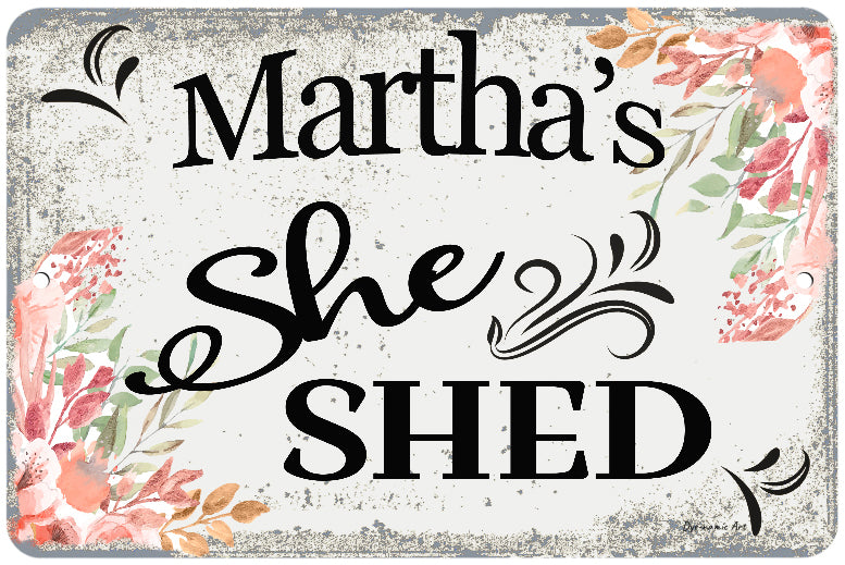 Dyenamic Art Personalized She Shed Home Decor Sign  - Lightweight Aluminum Sign With Glossy Finish - Pre-Drilled Holes For Easy Mounting - Decorative Sign For Indoor & Outdoor - Made In USA