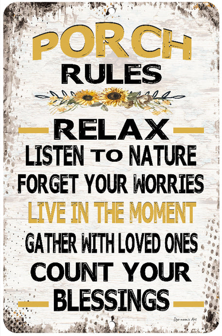 Porch Rules Sunflower Sign