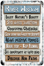 Load image into Gallery viewer, Dyenamic Art River Wisdom Metal Sign - Lightweight Advice Sign for Indoor/Outdoor - Decorative Aluminum Sign with Glossy Finish - Pre-Drilled Holes for Easy Mounting -  Made in USA