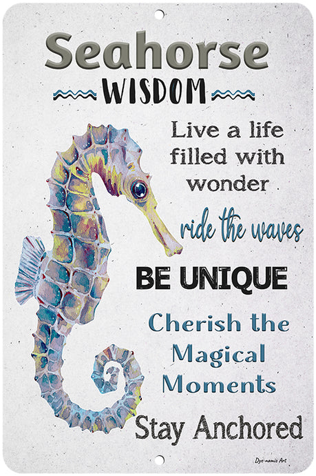 Dyenamic Art Seahorse Wisdom Metal Sign - Inspirational Home Decor Sign For Indoor/Outdoor - Beach Decor Sign With Glossy Finish - Pre-Drilled Holes For Easy Mounting  - Made In USA