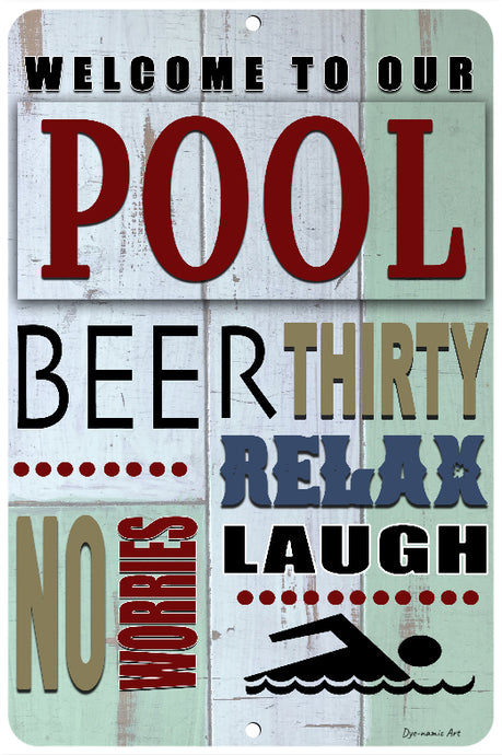 Dyenamic Art Welcome to Our Pool Metal Sign Swimmer Sign Pool Sign Aluminum Indoor/Outdoor Pool Decor Swimming Pool Sign Made in USA