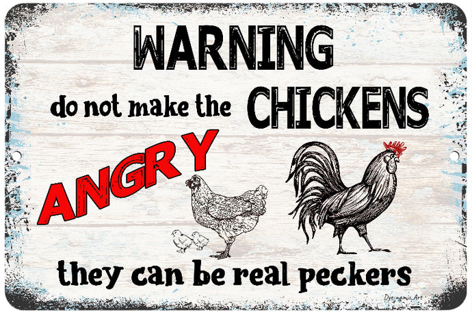 Dye-namic Art Warning Do Not Make The Chickens Angry Metal Sign 8x12 Farmhouse Sign Indoor/Outdoor