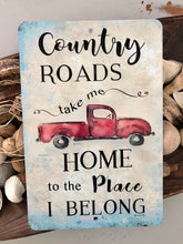 Load image into Gallery viewer, Country Roads Take Me Home Red Pickup Sign