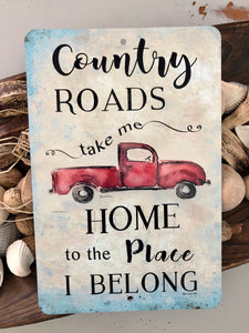 Country Roads Take Me Home Red Pickup Sign