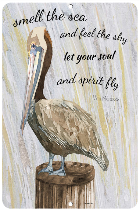 Dyenamic Art Pelican Beach Metal Sign Beach Decor Inspirational Quote Beach Sign Aluminum Sign