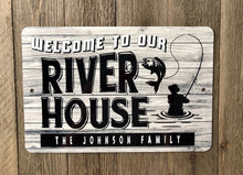 Load image into Gallery viewer, Dyenamic Art Welcome To Our River House Metal Sign - Lightweight Sign With Glossy Finish - Pre-Drilled Holes For Easy Mounting - Personalized Sign For Indoor & Outdoor - Made In USA