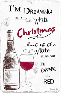 "Dyenamic Art Wine Metal Sign Dreaming of a White Christmas 8"" x 12"" Metal Bar Sign Made in USA"