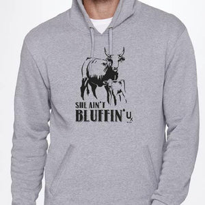 She Ain't Bluffin Hoodie