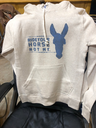 Ride Your Horse hoodie