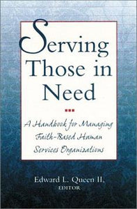 Serving Those in Need: A Handbook for Managing