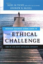 The Ethical Challenge: How to Lead with Yielding Integrity