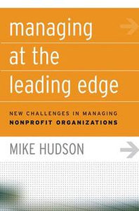 Managing at the Leading Edge: New Challenges in Managing
