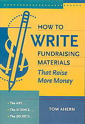 How to Write Fundraising Materials That Raise More Money: