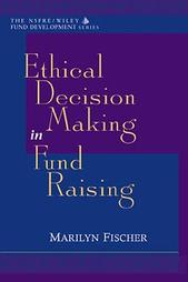 Ethical Decision Making in Fund Raising
