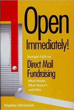 Load image into Gallery viewer, Open Immediately! Straight Talk on Direct Mail Fundraising: What Works, What Doesn't, and Why