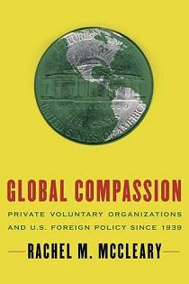 Global Compassion- Private Voluntary Organizations and U.S.