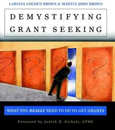Demystifying Grant Seeking: What You REALLY