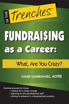 Fundraising as a Career: What, Are You Crazy?
