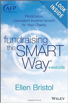Fundraising the SMART Way, + Website: Predictable, Consistent Income Growth for Your Charity (The AFP/Wiley Fund Develop