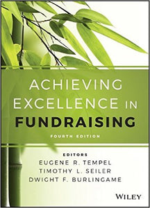 Achieving Excellence in Fundraising 4th Edition