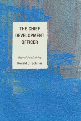 The Chief Development Officer: Beyond Fundraising