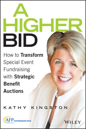 Higher Bid: How to Transform Special Event Fundraising