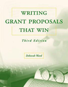 Writing Grant Proposals That Win!, 3rd Edition